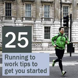 25 running to work tips